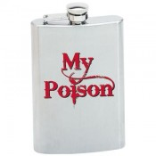 Maxam® 8oz Stainless Steel Flask with MY POISON Graphic 1